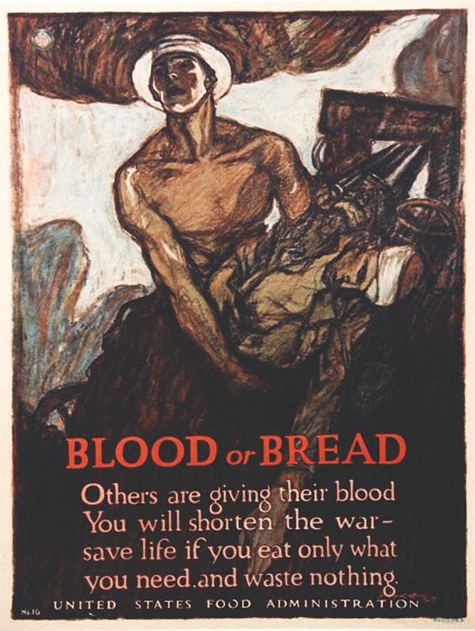 Blood or Bread - Others are giving their blood     1917