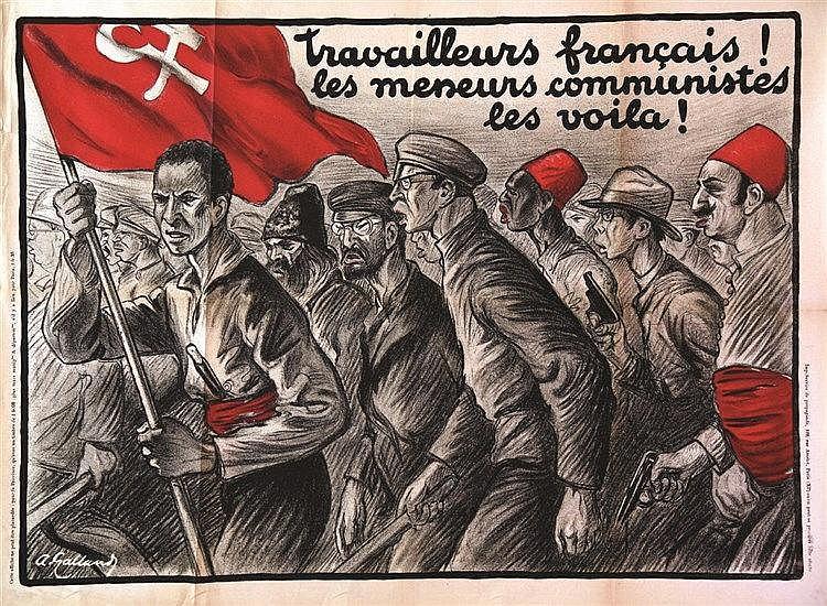 GALLAND ANDRE  Travailleurs Français ! Les meneurs les voila !  ( Hô Chi Minh,Léo pold  Senghor, Messali Hadj..)     vers 1930