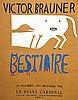 BRAUNER VICTOR  Victor Brauner Bestiaire Le Point Cardinal Affiche au Pochoir     1963, Victor Brauner, €400