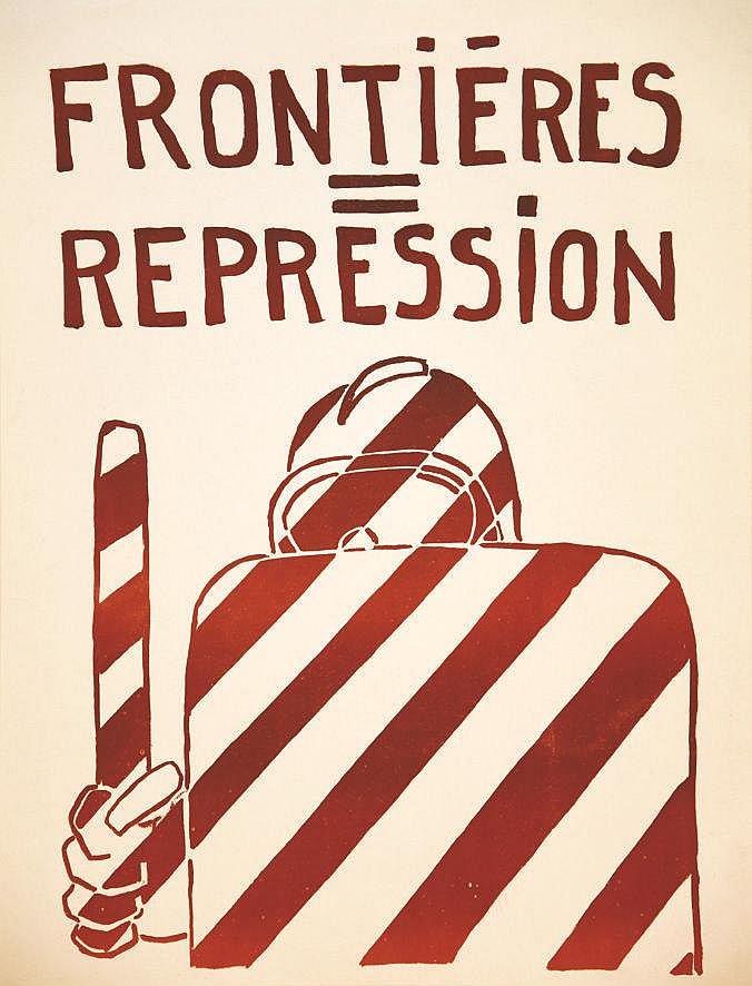 Frontières = Repression     1968