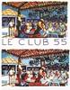 Saint Tropez - Le Club 55 - Ramatuelle - Plage de Pampelone affiche & Litho signée & N° 13/200 1996, François Boisrond, €1,200