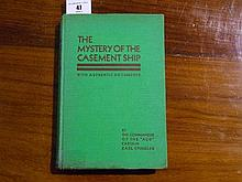 The Mystery of The Casement Ship with Authentic
