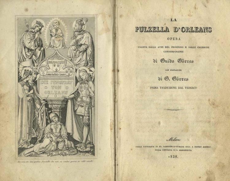 LA PULZELLA D'ORLEANS: OPERA TRATTA DAGLI ATTI DEL PROCESSO E DALLE CRONACHE CONTEMPORANEE.