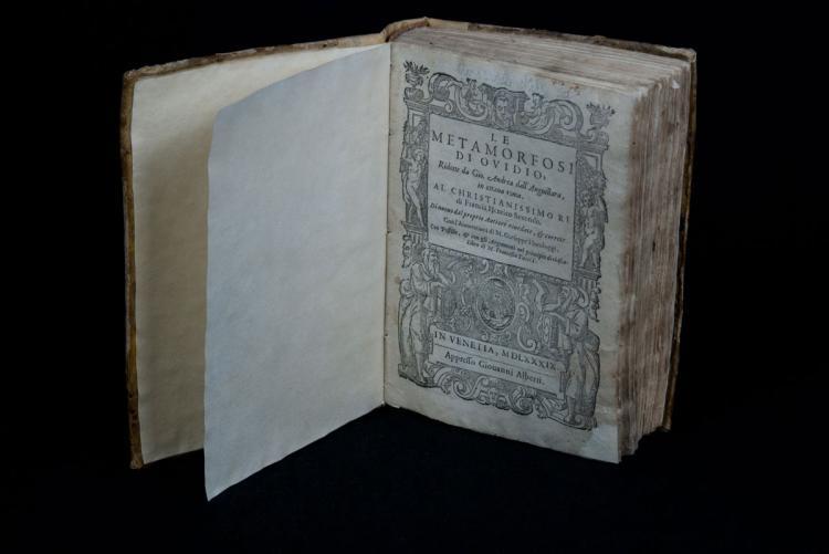 OVIDIO - Le Metamorfosi di Ovidio, ridotte da Gio Andrea dall'Anguillara in ottava rima al Christianissimo Re di Francia Henrico Secondo