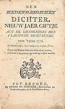 [BRUGGE] – Den hedendaegschen dichter. Nieuwjaergiftje aen de liefhebbers der Vlaemsche dicht-kunde voor 't jaer 1776