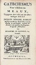 BOSSUET, Jacques Benigne – Catechismus voor 't bisdom van Meaux - Catechismus van de feest-dagen en andere hoogtijden en plegtigheden van de kerk
