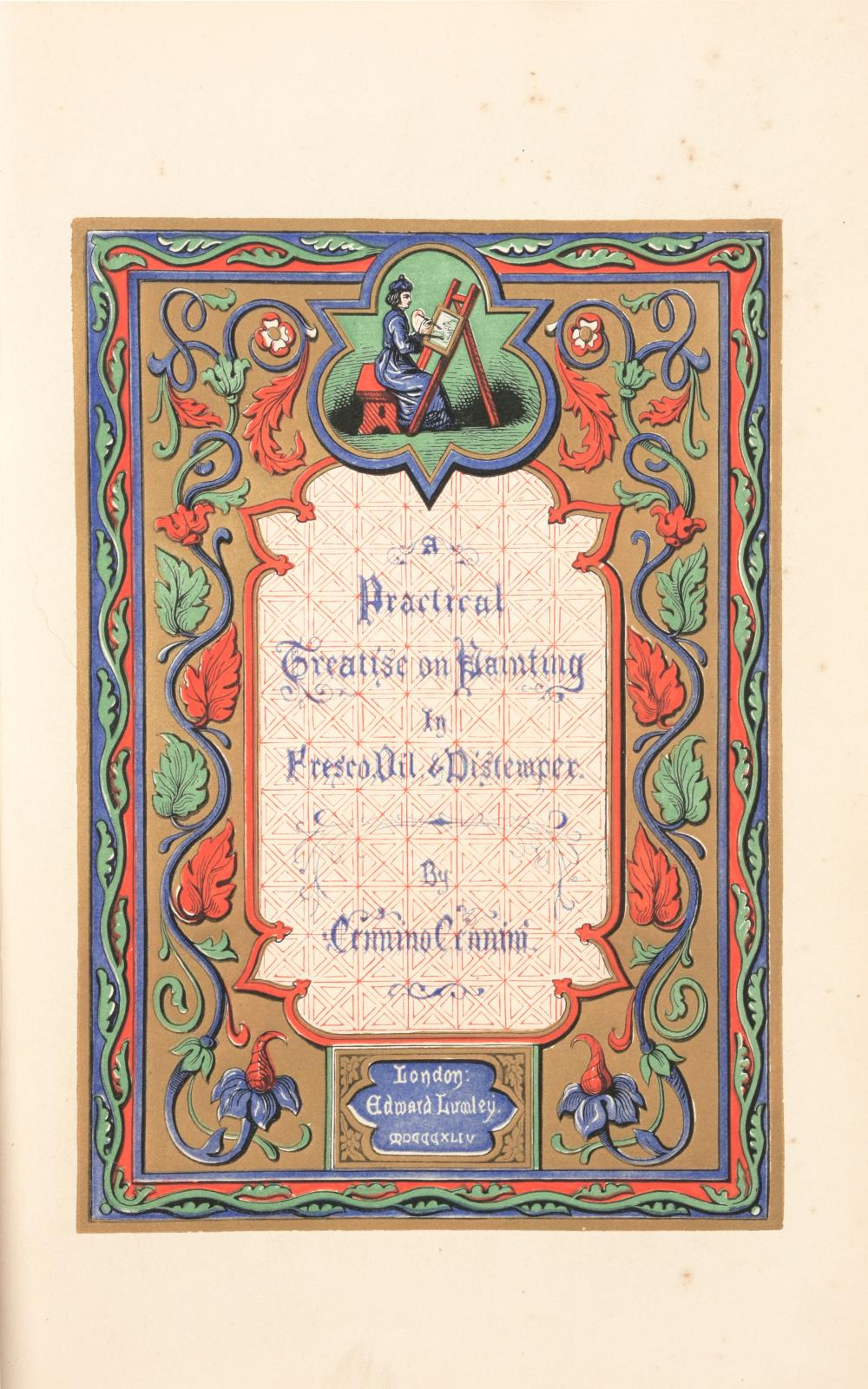 CENNINI, Cennino - Signor TAMBRONI - MERRIFIELD – A treatise on painting, written by Cennino Cennini in the year 1437, and first published in Italian in 1821, with an introduction and notes, by Sinor Tambroni, containing practical directions for painting in fresco, secco, oil, and distemper, with the art of gilding and illuminating manuscripts adopted by the Old Italian Masters