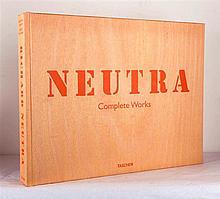 [NEUTRA] Mac LAMPRECHT, Barbara – Richard Neutra Complete Works