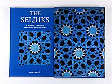 ERTUG, Ahmet – The Seljuks. A Journey through Anatolian Architecture