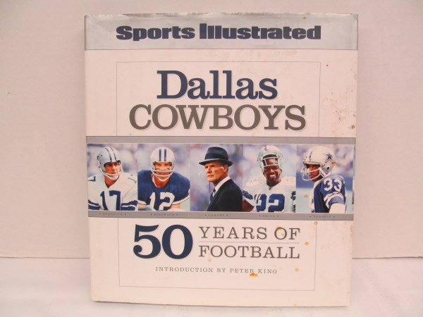 SPORTS ILLUSTRATED DALLAS COWBOYS 50 YEARS OF FOOTBALL HARDBACK BOOK