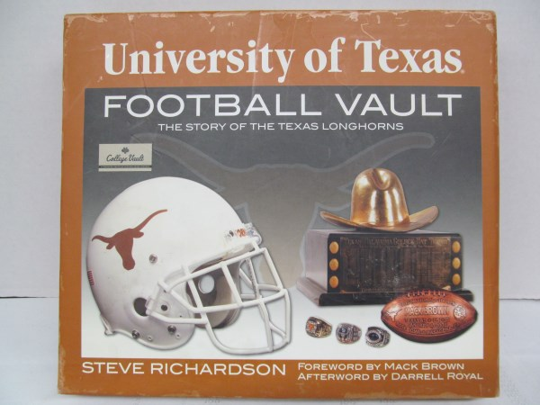 UNIVERSITY OF TEXAS FOOTBALL VAULT BOOK ~ THE STORY OF THE TEXAS LONGHORNS