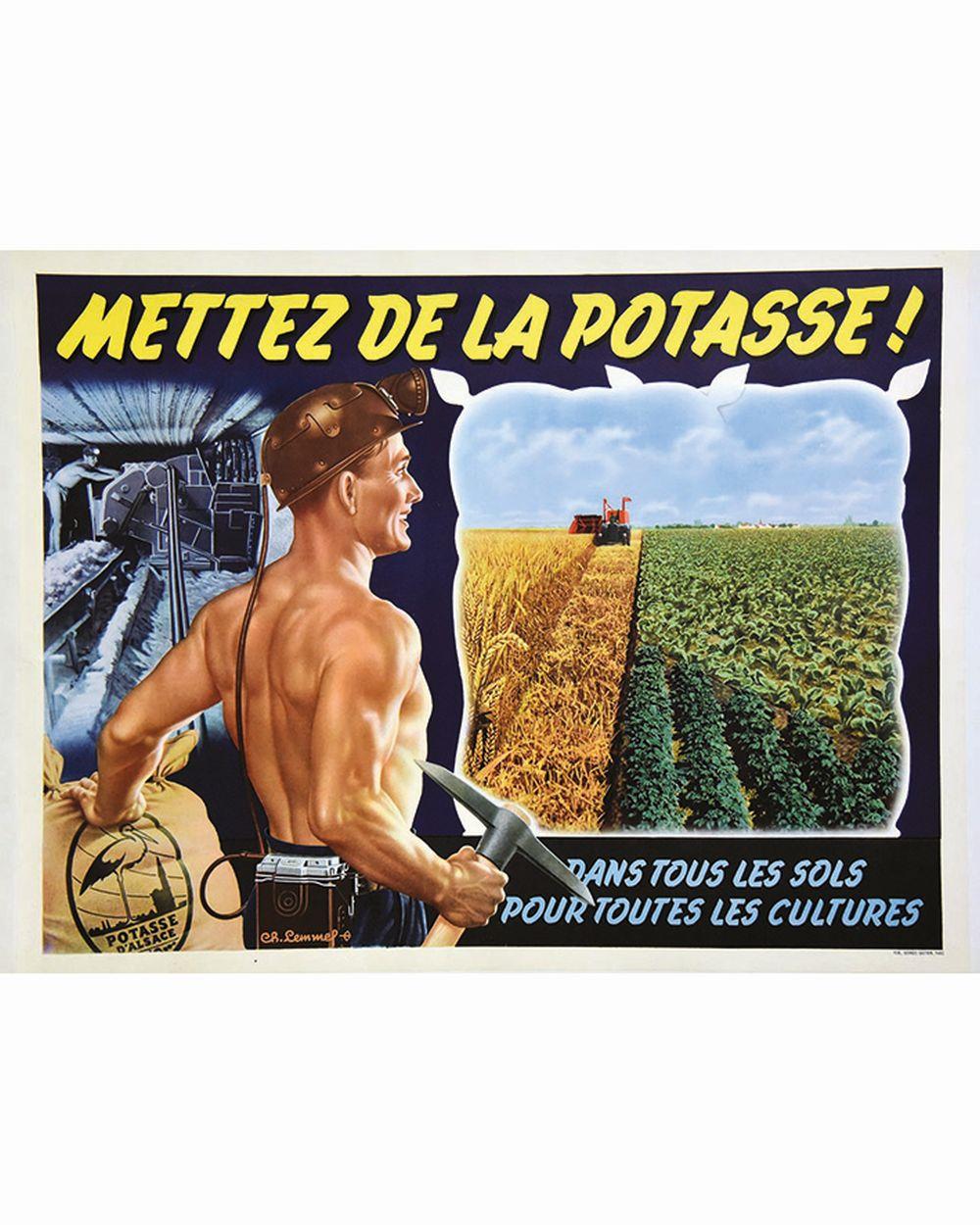 LEMMEL  CH. - Mettez de la Potasse! - Dans tous les sols pour toutes les cultures. Potasse d'Alsace.     vers 1950  Strasbourg (Bas-Rhin)
