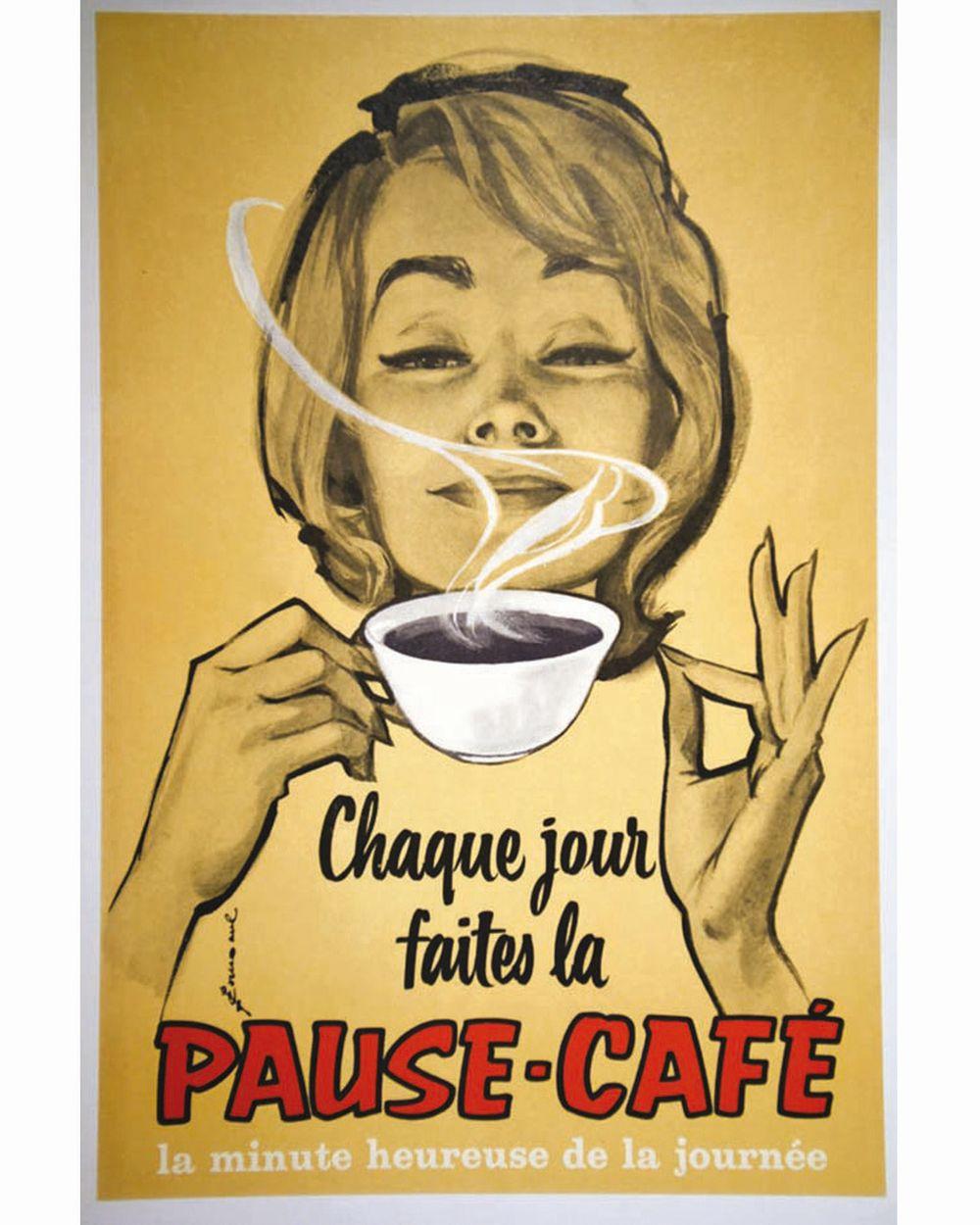 Pause Café Chaque Jour faites la - La minute Heureuse de la Journée     vers 1950