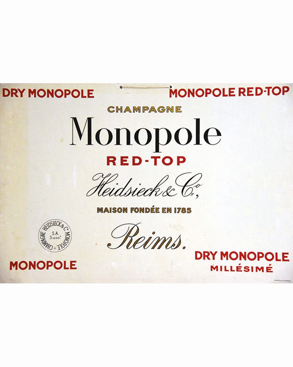 Champagne Monopole Red-Top Heidsieck & Cie     vers 1920  Reims (Marne)