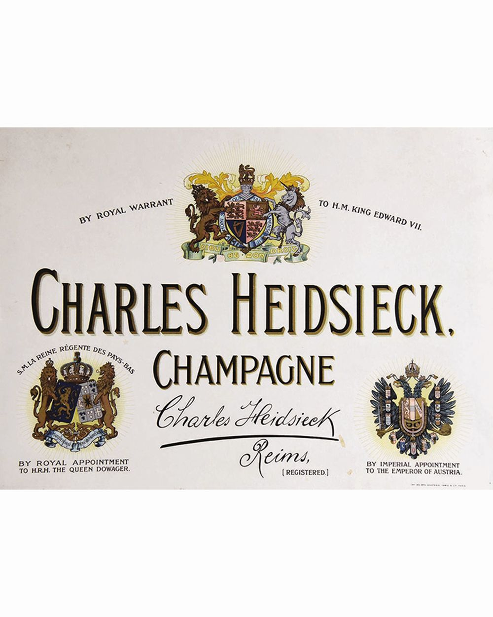 Charles Heidsieck Champagne -  By Royal Warrant Edward VII - Emperor Of Austria     vers 1900  Reims (Marne)