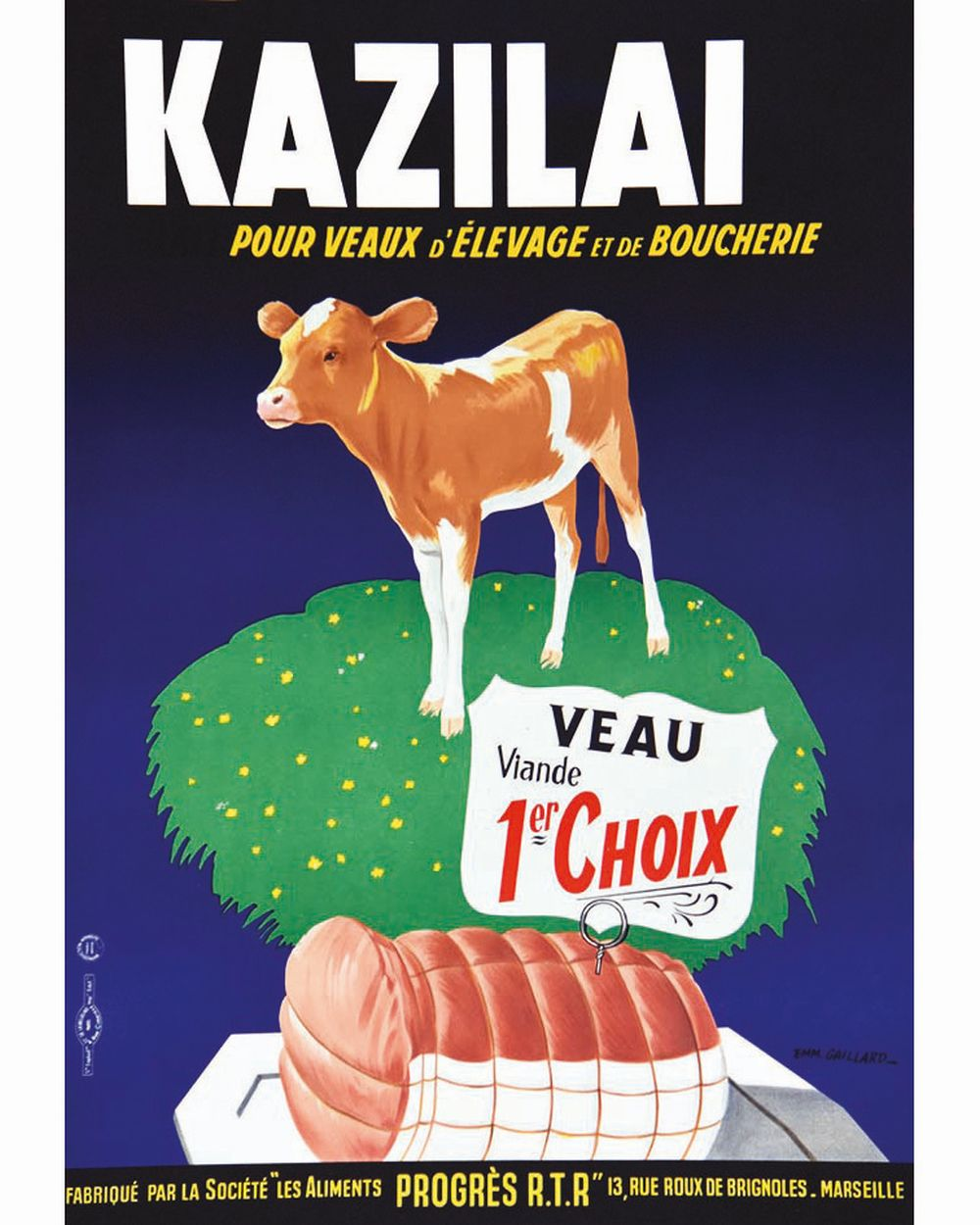 Kazilai pour veaux d'Elevage et de Boucherie - Sté les Alliments Progrès RTR 13 r. Roux De Brignoles     vers 1950  Marseille (Bouches du Rhône)