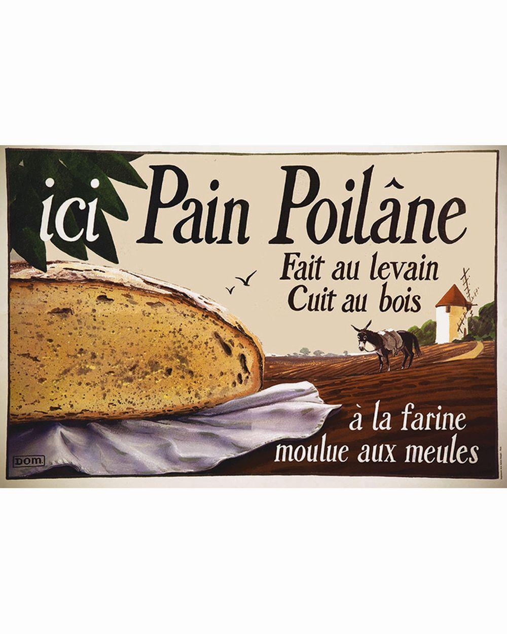 DOM - Pain Poilane Fait au Levain & Cuit au Bois     vers 1970