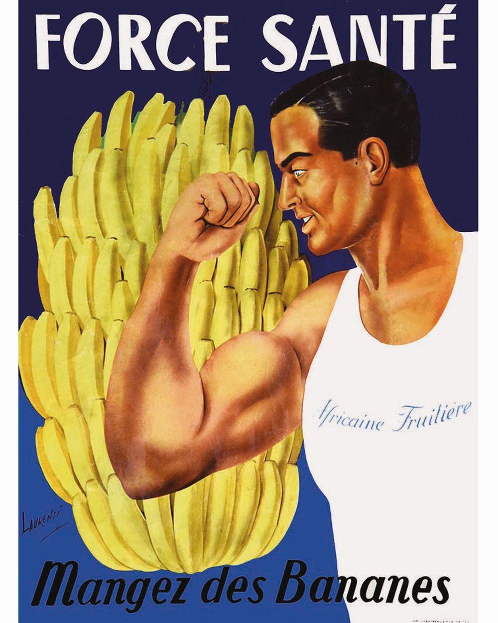 LAURENTI - Mangez des bananes - Africaine Fruitière - Force Santé     vers 1950