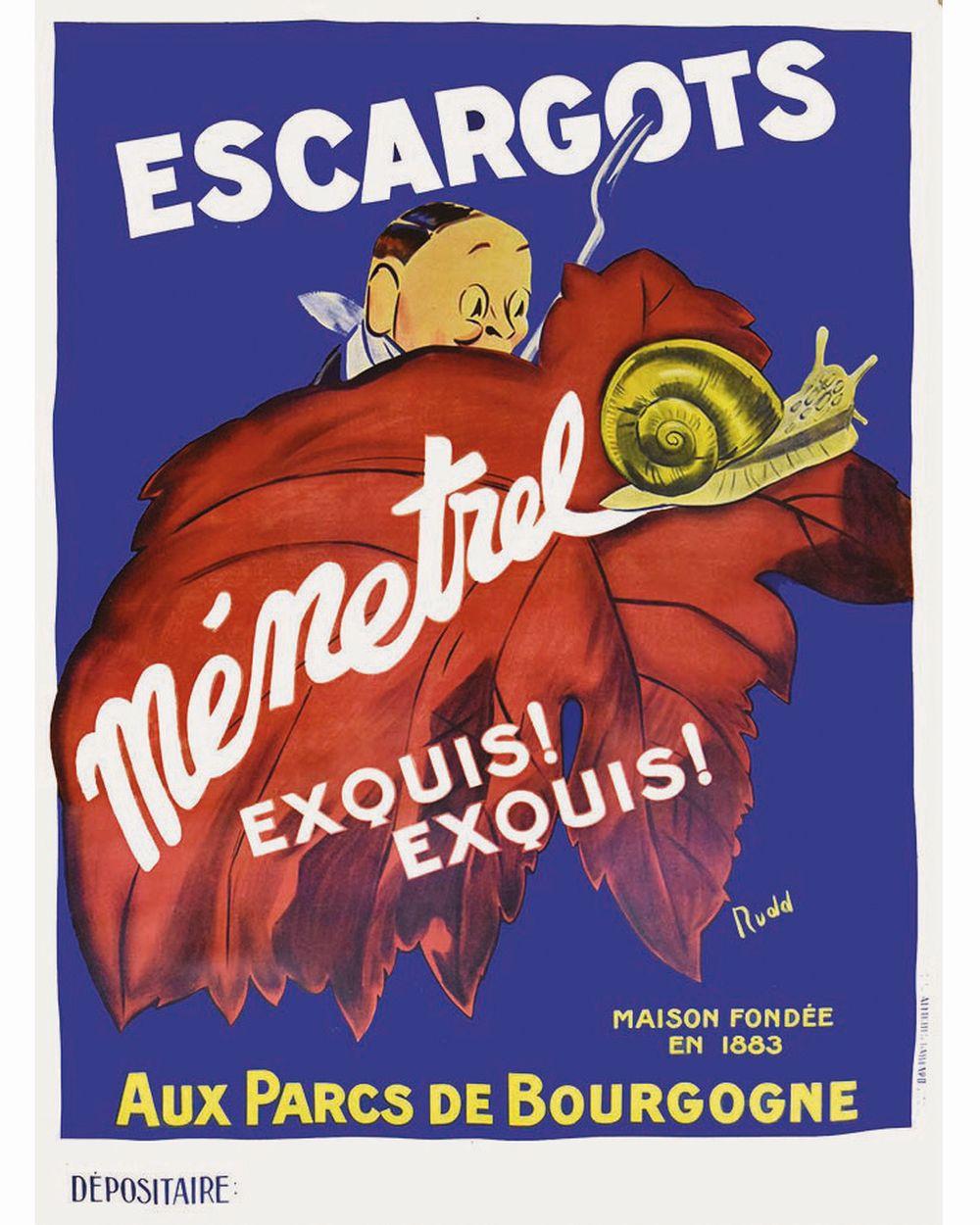 RUDD - Escargots Ménetrel Exquis! Exquis!, Maison fondée en 1883, Au Parc de Bourgogne