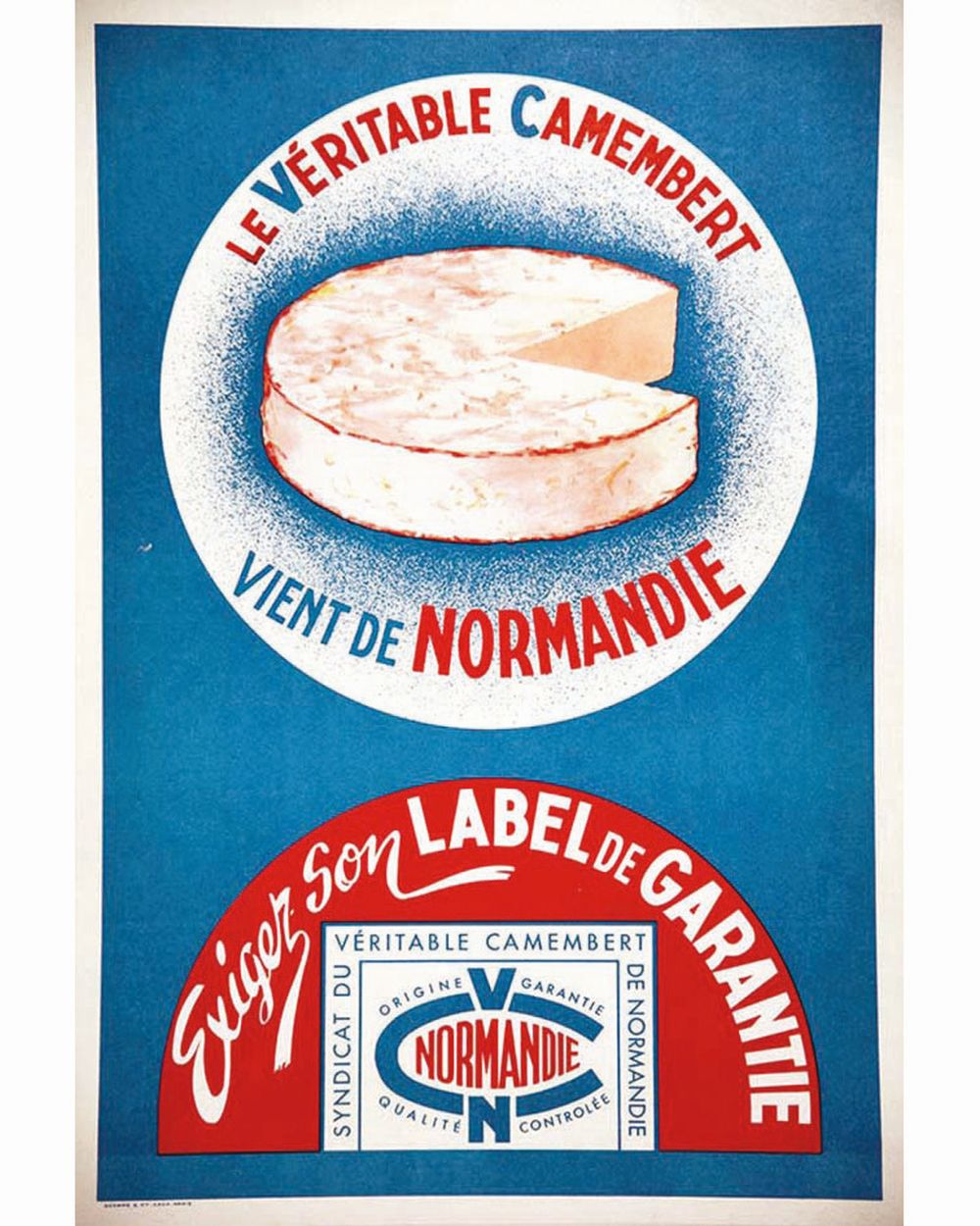Le Véritable Camembert vient de Normandie     vers 1960