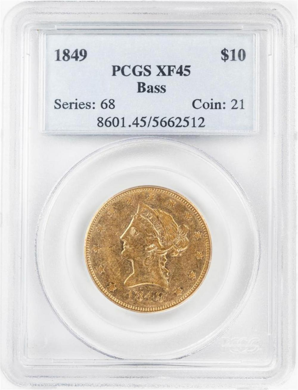 1849 $10 Liberty Head Eagle Gold Coin PCGS XF45 Bass Collection