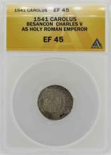 1541 Besancon Charles V Holy Roman Emperor Coin ANACS XF45