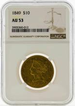 1849 $10 Liberty Head Eagle Gold Coin NGC AU53