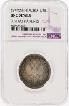 1877CNB 1/2 Roubles HI Russia NGC Graded UNC Details Surface Hairlines