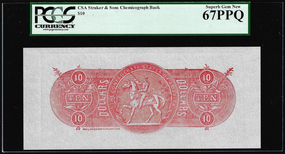 $10 Chemicograph Back Confederate Currency Note PCGS Superb Gem New 67PPQ