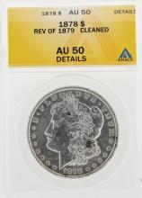 1878 $1 Morgan Silver Dollar Coin Rev of 1879 Cleaned ANACS AU50 Details