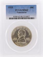 1925  Fort Vancouver Centennial Half Dollar PCGS Graded MS62