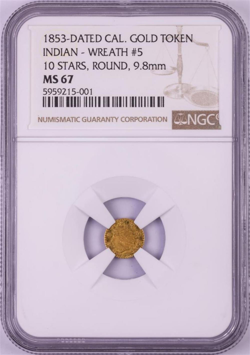 1853 California Gold Token Indian Wreath #5 10 Stars NGC MS67