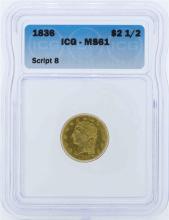 1836 $2 1/2 Liberty Head Quarter Eagle Gold Coin ICG MS61