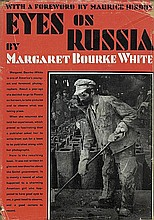 Bourke-White, Margaret: Eyes on Russia