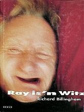 Billingham, Richard: Ray is'n Witz