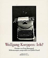 Baumgartl, Nomi: Wolfgang Koeppen: Ich?