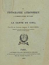 Mouchez, Ernest: La Photographie astronomique a l'observatiore de Paris et la Carte du Ciel