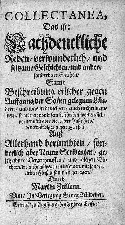 Zeiller, Martin: Collectanea. Augsburg, Erffurt, 1658
