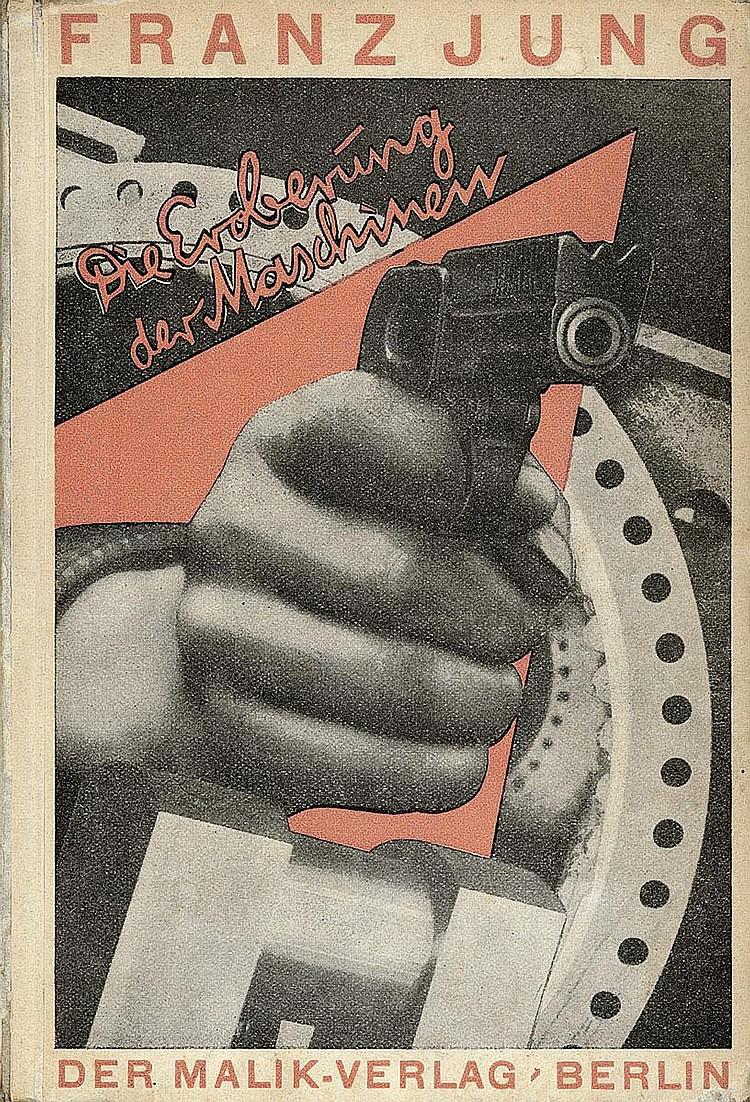 Jung, Franz: Die Eroberung der Maschinen