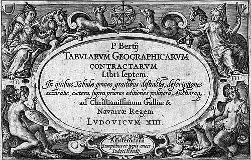 Bertius, Petrus: Tabularium Geographicarum contractarum. 1618