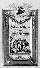Lavater, Johann Caspar: Schweizerlieder. 3 Auflage