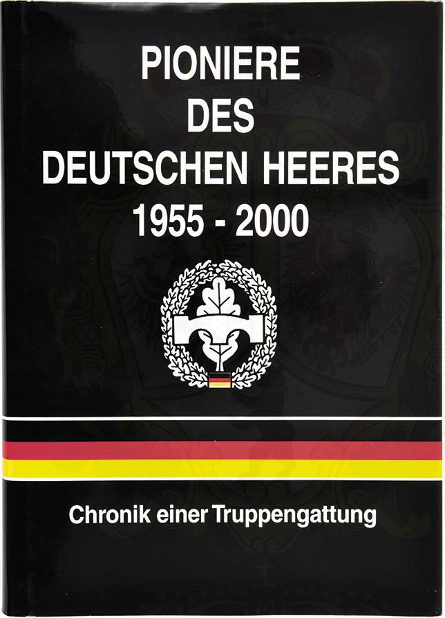 PIONIERE DES DEUTSCHEN HEERES 1955-2000