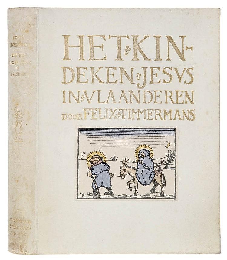 (Timmermans) Felix Timmermans, Het Kindeken Jesus in Vlaanderen. Amsterdam,