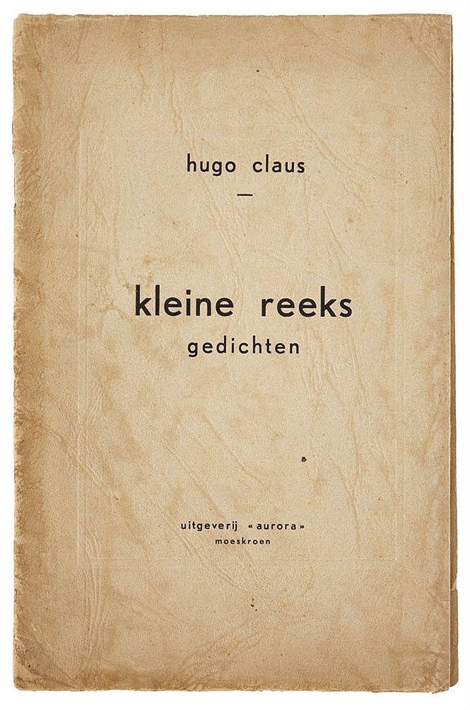 (Claus), Hugo Claus, Kleine Reeks. Gedichten. Moeskroen, Uitgeverij