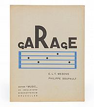 (Man Ray) E.L.T. Mesens/ Philippe Soupault, Garage. Bruxelles, Edition Musi