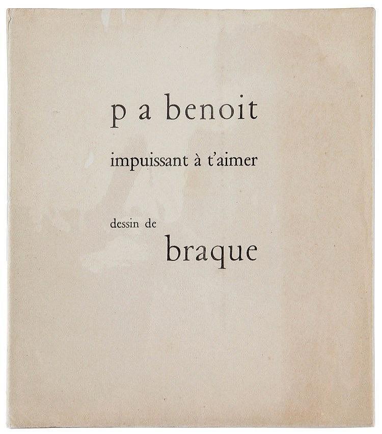 (Braque) Pierre-André Benoît, Impuissant à t'aimer. Alès, P.A.B., 1953. Pet