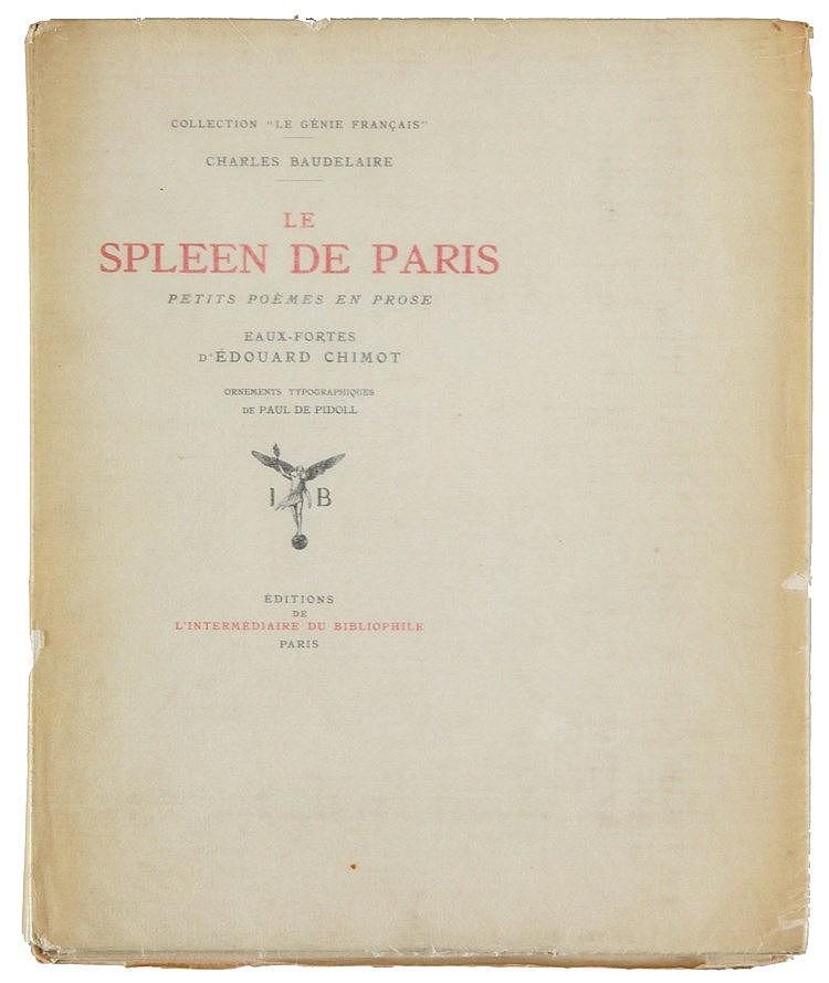 (Chimot) Charles Baudelaire, Le Spleen de Paris. Petits poèmes en prose. Ea