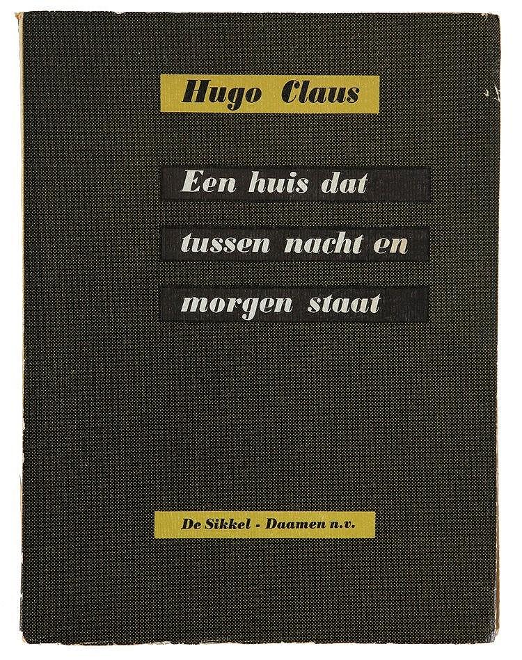 (Cox) Hugo Claus, Een huis dat tussen nacht en morgen staat. Antwerpen/ 's-