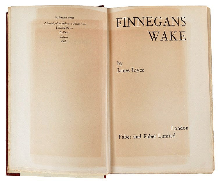 (Joyce) James Joyce, Finnegans Wake. London, Faber and Faber Limited, (1939