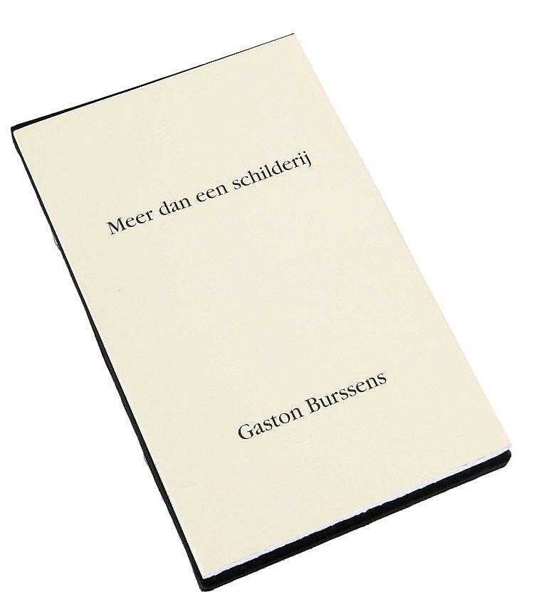 (Burssens) Gaston Burssens, Meer dan een schilderij. Antwerpen, Uitgeverij